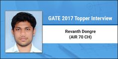 GATE 2017 Topper Interview Revanth Dogre (AIR 70 CH)- Never say die attitude is the Key!