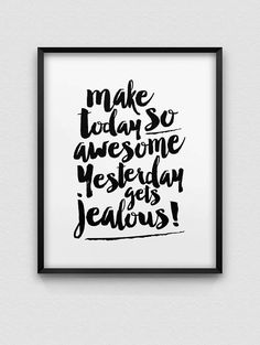 Items similar to make today awesome print // motivational print // black and white home decor print // inspirational wall art // brush typography print on Etsy Motivational Wall Art, Wall Art Quotes, Inspirational Lines, Boxing Quotes, White Home Decor, Typography Prints, Quote Posters, Word Art, Decoration