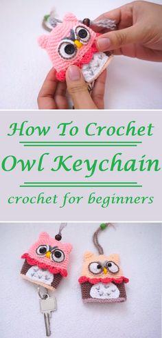 How to Crochet an Owl Keychain Step by step Tutorial - Amigurumi Crochet Crafts, Yarn Crafts, Crochet Toys, Crochet Projects, Free Crochet, Crochet Baby, Decor Crafts, Diy Projects, Diy Crafts