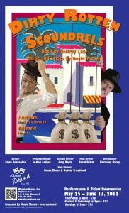 """Traci A. Cidlik's poster design for the 2012 Spring musical, """"Dirty Rotten Scoundrels"""" at Wheaton Drama."""