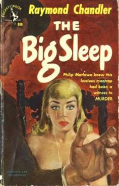 Pocket Book 0696 ~ Harvey Kidder ~ The Big Sleep by Raymond Chandler. Cover art by Harvey Kidder. Pulp Fiction, Crime Fiction, Detective, The Big Sleep, Raymond Chandler, Pin Up, Pulp Magazine, Magazine Covers, Pocket Books