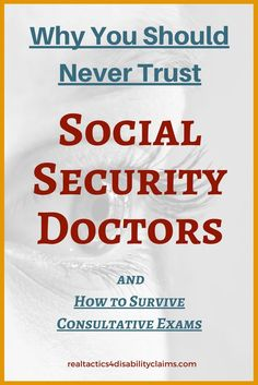 There are many reasons you should never trust Social Security Disability doctors. Learn the ins and outs of handling these medical exams the right way. Disability Help, Disability Insurance, Health Insurance, Fibromyalgia Disability, Social Security Benefits, Dealing With Depression, Beat Depression, Fighting Depression, Health