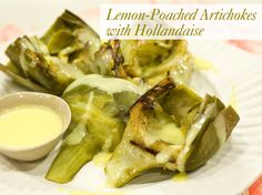 lemon poached artichoke recipe with hollandaise