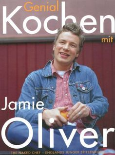 Happy Days with the Naked Chef by Jamie Oliver Hardcover) for sale online Bread Recipes, Chicken Recipes, Pasta Recipes, Basic Bread Recipe, Chef Jamie Oliver, Cookery Books, Curry Sauce, My Cookbook, England