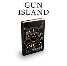 Amitav Ghosh : Gun Island
