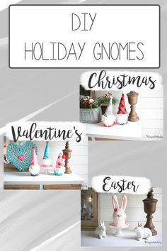 DIY Holiday Gnomes - Easter Bunny Gnomes, Christmas Gnomes, Valentine Gnomes