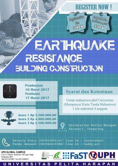 CIVIL ENGINEERING WEEK 2017 dengan bangga mempersembahkan  Earthquake Resistance Building Competition Kompetisi ini terbuka untuk mahasiswa/i Teknik Sipil seluruh Indonesia.