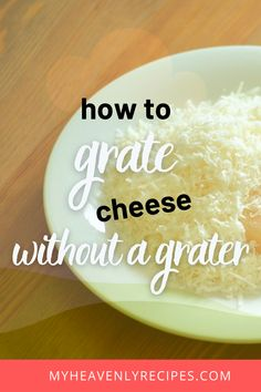 How to Grate Cheese without a Grater- kitchen hack tip! What Happens If You, Grater, Grated Cheese, Kitchen Hacks, Ideas, Food, Meals, Yemek, Cheese Grater