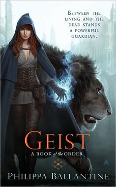 Geist by Philippa Ballantine My rating: 5 of 5 stars It takes a lot for a fantasy writer to create a world with its own rules, characters. Fantasy Books To Read, Fantasy Book Covers, Book Suggestions, Book Recommendations, Reading Lists, Book Lists, Great Books, New Books, Amazing Books