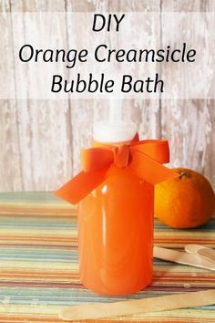 DIY Orange Creamsicle Bubble Bath homemade recipe
