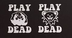 PLAY DEAD vinyl Grateful Dead sticker by LoneDuckEnterprises