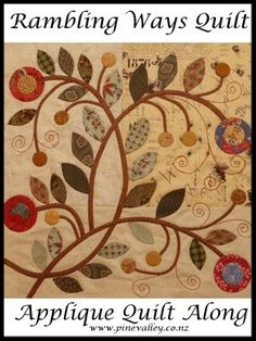 Applique Quilt Along 2015 • Pine Valley Quilts