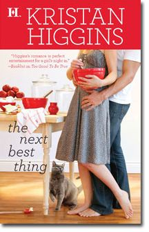 the next best thing - Kristan Higgins She is one of my fav authors. If you like romance then you gotta read these