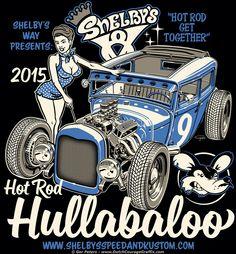 Hot Rod Hullabaloo 2015 T-shirt #hotrod #hot #rod #hullabaloo #car #show #event #Tshirt #artwork