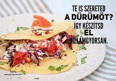 Te is szereted a dürümöt? Így készítsd el villámgyorsan! Tacos, Mexican, Ethnic Recipes, Food, Essen, Meals, Yemek, Mexicans, Eten