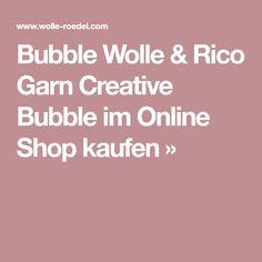 Bubble Wolle & Rico Garn Creative Bubble im Online Shop kaufen »