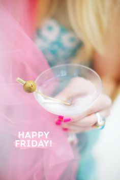 It's Friday and it's time for a martini. Friday Weekend, Happy Weekend, Happy Day, Friday Nights, Friday Fun, Happy Hour, Tgif, Weekender, Viernes Friday