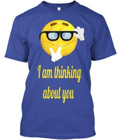 I Am Thinking About You Deep Royal T-Shirt Front
