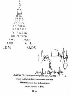 Guillaume Apollinaire (France, 1880-1918) was the author of a variety of different texts.