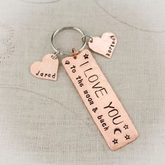 I LOVE you to the MOON and Back Copper, Silver Nickel, or Brass Hand Stamped Personalized Key Chain Hand Stamped Personalized Key Chain #DaddyKeychain #GrandmaGift #EngagementGift #KeyChain #ILoveYou #Personalized #CoupleGift #Engagement #GrandpaKeychain #AnniversaryGift