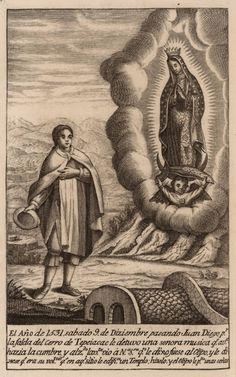 The first apparition of Our Lady of Guadalupe to St Juan Diego on Tepeyac hill, 9 December 1531.    From: La estrella del norte de Mexico, aparecida al rayar el dia de la luz evangelica en este Nuevo Mundo (Madrid 1785)