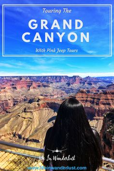 Touring the Grand Canyon with Pink Jeep Tours
