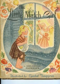 The Little Match Girl, written by Hans Christian Andersen, illustrated by Gustaf Tenggren