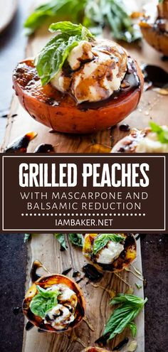 This easy recipe lets you use the perfect summertime fruit at its peak of freshness! Grilled Peaches with Mascarpone and Balsamic Reduction are a winner. Enjoy every bite of this beautiful treat with cheese and sweet topping! Pin this delicious dessert idea for later! Barbecue Recipes, Grilling Recipes, Bbq, Healthy Summer Recipes, Vegan Recipes Easy, Balsamic Reduction Recipe, Rib Recipes, Dinner Recipes, Delicious Fruit