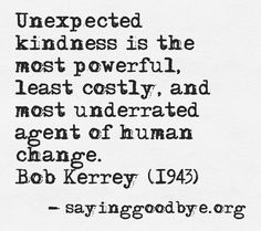 Kindness matters. (I LOVE when I'm able to do this!!!