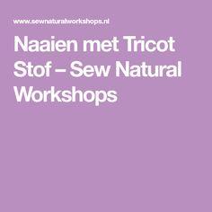 Naaien met Tricot Stof – Sew Natural Workshops
