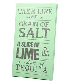 Love this Mint & Gray 'Tequila' Wall Art by Twelve Timbers on #zulily! Would be cute for the kitchen.