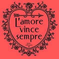 Shop L'amore Vince Sempre - Love Conquers All Poster created by posterbaby. Italian Phrases, Italian Words, Italian Quotes, Word Poster, All Poster, Wisdom Quotes, Love Quotes, Love Always Wins, Vintage Borders