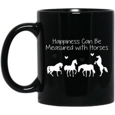 Happiness Can Be Measured With Horses Mugs – Vota Color Equestrian Funny, Quotes For Shirts, Funny Horses, Gifts For Horse Lovers, Horse Quotes, Horse Stuff, Cob, Horse Riding, Funny Tshirts