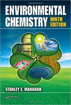 Environmental Chemistry, Ninth Edition, Download ebook PDF here: ==>> http://zeabooks.com/book/environmental-chemistry-ninth-edition/