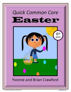 Easter Quick Common Core (sixth grade) from Yvonne Crawford on TeachersNotebook.com -  (16 pages)  - Easter Quick Common Core (sixth grade) $