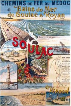 Affiche Soulac_1 Pub Vintage, Tourism Poster, Aquitaine, Railway Posters, Art Inspiration Drawing, Visit France, Vintage Artwork, All Poster, Travel And Tourism