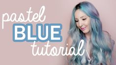How To: Pastel Blue Hair Tutorial! | by tashaleelyn