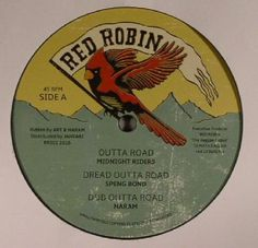 The artwork for the vinyl release of: Midnight Riders | Speng Bond | Naram | Steve Knight | Tippa Lee - Outta Road (Red Robin (dub)) #music Dub