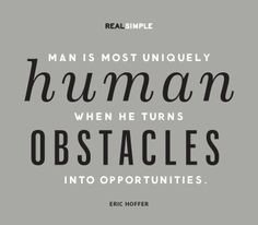 obstacles into opportunities