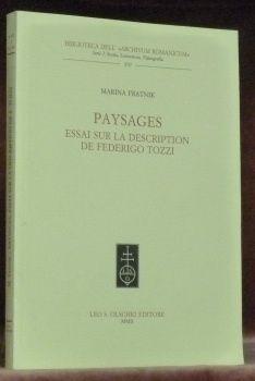 Paysages : essai sur la description de Federigo Tozzi / Marina Fratnik - [Firenze] : L.S. Olschki, 2002