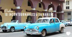 Mes top 10 des incontournables à faire à La Havane entre flânerie, culture, architecture, etc. la capitale Cubaine est une petite pépite à ne pas manquer !