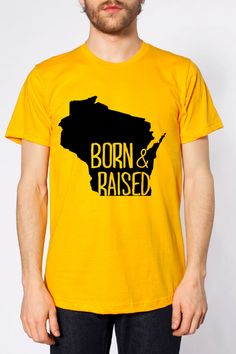 Born and Raised in Wisconsin by BornAndRaisedApparel on Etsy
