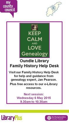 Oundle library family history help from genealogy expert, Jan Pearson. Plus free access to our e-Library resources.            Wed 6 May 9.30am-10.30am