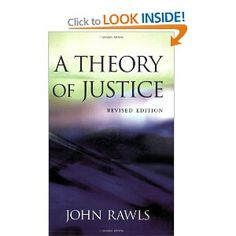 A Theory of Justice - John Rawls