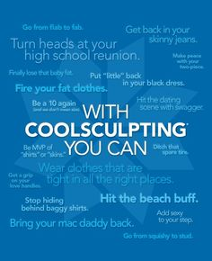 So many endless benefits with Coolsculpting!!  Visit our website for more info!  http://www.coolcontourclinic.com/