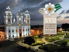 Catedral de Belém - CONGRESSO EUCARISTICO NACIONAL