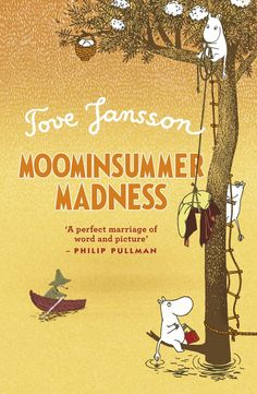Moomin Summer Madness, by Tove Jansson