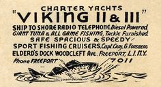 A 1939 newspaper advertisement for the VIKING FLEET sailing from Freeport, NY. The Forsberg family started their fishing business in Freeport, NY and later relocated to Montauk, NY where they continue to operate the VIKING FLEET. Lobster Fishing, Sport Fishing, Vikings, Sailing, Advertising, Long Island, The Vikings, Candle, Viking Warrior