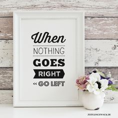 Bild Poster Druck - When nothing goes right 4