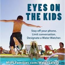 Designate a water watcher, supervision could save a life!